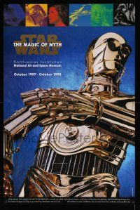 7g014 STAR WARS: THE MAGIC OF MYTH 23x35 museum/art exhibition '97 C-3PO under cast images!