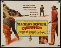 7k037 BLACKJACK KETCHUM DESPERADO 1/2sh '56 the best killers couldn't outgun Howard Duff!
