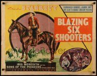 7k038 BLAZING 6 SHOOTERS 1/2sh '40 Charles Starrett rides a bullet studded trail of flaming justice!