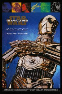 7w065 STAR WARS: THE MAGIC OF MYTH 23x35 museum/art exhibition '97 C-3PO under cast images!