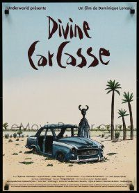 8c232 DIVINE CARCASSE French 17x24 '98 completely different art of weir figure by car in desert!