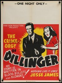 8c403 DILLINGER 21x28 special R40s bullets & blondes, one night only!