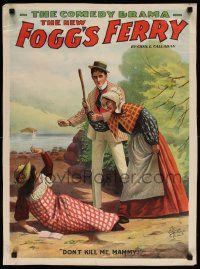 8c012 FOGG'S FERRY 21x28 stage poster 1893 great art of pretty girl scared her Mammy will kill her!