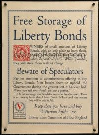 8c045 FREE STORAGE OF LIBERTY BONDS 16x22 WWI war poster '18 don't quit & sell to speculators!