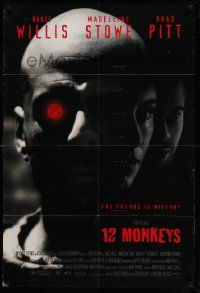 8y007 12 MONKEYS 1sh '95 Bruce Willis, Brad Pitt, Stowe, Terry Gilliam directed sci-fi!