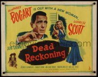9g219 DEAD RECKONING 1/2sh '47 Humphrey Bogart & sexy new woman Lizabeth Scott, rare & different!