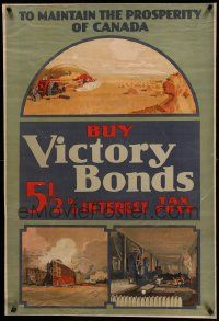 9g159 BUY VICTORY BONDS linen 24x35 Canadian WWI war poster 1910s to maintain prosperity of Canada!