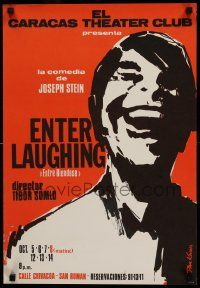 9k061 ENTER LAUGHING 17x25 Venezuelan stage poster '60s close-up art of laughing man by Kovacs!
