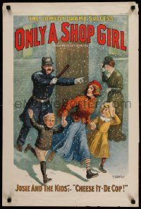 9k052 ONLY A SHOP GIRL 20x30 stage poster 1902 art of Josie and the Kids running from angry cop!