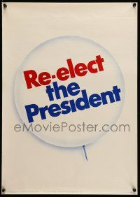 9k008 RICHARD NIXON 17x24 political campaign '72 cool button, re-elect the President!