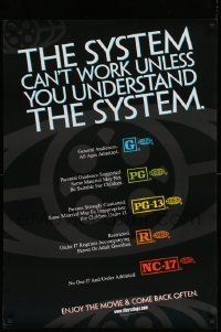 9k016 SYSTEM CAN'T WORK UNLESS YOU UNDERSTAND THE SYSTEM 27x39 1sh '00 MPAA rating guide!