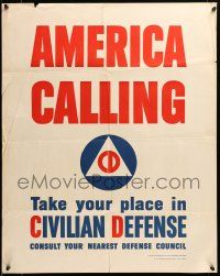 9k073 AMERICA CALLING 22x28 WWII war poster '41 take your place in Civilian Defense!