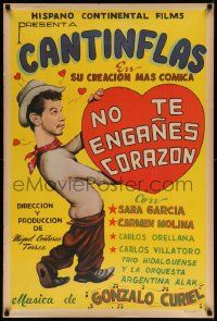 9t022 NO TE ENGANES CORAZON Mexican poster R40s great deceptive art of Cantinflas holding heart!