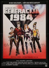 1f021 CLASS OF 1984 Yugoslavian 19x27 '82 bad punk teens, we are the future & nothing can stop us!