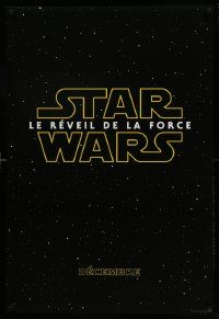1g029 FORCE AWAKENS export:French teaser DS 1sh '15 Star Wars: Episode VII, classic title design!