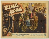 1y012 KING KONG LC #6 R56 natives prepare to sacrifice Fay Wray to the gigantic ape!