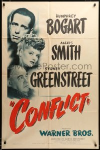 2z012 CONFLICT 1sh '45 close up of Humphrey Bogart, sexy Alexis Smith & Sydney Greenstreet!
