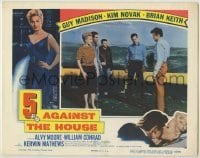 3x505 5 AGAINST THE HOUSE LC '55 sexy Kim Novak held at gunpoint by Brian Keith, Reno Nevada!