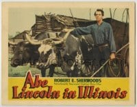 3x509 ABE LINCOLN IN ILLINOIS LC '40 great close up of Raymond Massey with oxen pulling wagon!