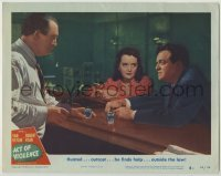3x512 ACT OF VIOLENCE LC #4 '49 outcast Van Heflin finds help outside the law from Mary Astor!