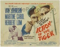 3x007 ACTION OF THE TIGER TC '57 Van Johnson & Martine Carol try to escape conspiracy!