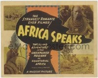3x012 AFRICA SPEAKS TC R30s cool images of lions & natives, the strangest romance ever filmed!