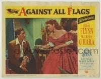 3x519 AGAINST ALL FLAGS LC #3 '52 Maureen O'Hara offers something to seated pirate Errol Flynn!