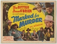 3x300 MARKED FOR MURDER TC '45 The Texas Rangers, Tex Ritter, Dave O'Brien & Guy Wilkerson!