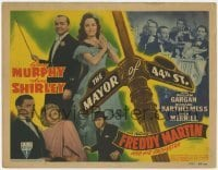 3x308 MAYOR OF 44TH STREET TC '42 George Murphy, Anne Shirley & Freddy Martin's Orchestra!