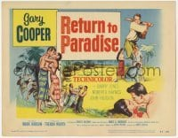 3x383 RETURN TO PARADISE TC '53 art of Gary Cooper, from James A. Michener's story!