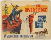 3x392 RIVER'S EDGE TC '57 Ray Milland & Anthony Quinn fighting on cliff, Debra Paget