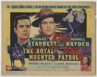 3x397 ROYAL MOUNTED PATROL TC '41 Charles Starrett & Russell Hayden in the great Northwest!