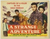 3x452 STRANGE ADVENTURE TC '56 they're captives of a ruthless killer in the High Sierras!