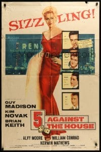4t014 5 AGAINST THE HOUSE 1sh '55 great art of super sexy Kim Novak gambling in Reno Nevada!