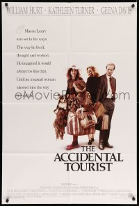 4t019 ACCIDENTAL TOURIST 1sh '88 William Hurt, Kathleen Turner, Geena Davis