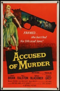 4t021 ACCUSED OF MURDER 1sh '57 cool sexy girl and gun noir image, she battled for life & love!