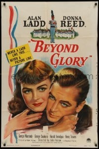 4t078 BEYOND GLORY 1sh '48 wonderful super c/u art of West Point cadet Alan Ladd & Donna Reed!