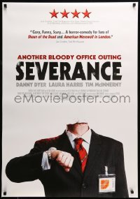 4y041 SEVERANCE Canadian 1sh '07 Christopher Smith directed horror, The company is making cutbacks