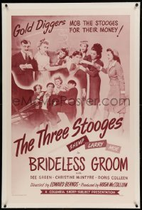 5a027 BRIDELESS GROOM linen 1sh '47 gold diggers mob Three Stooges Moe, Larry & Shemp for money!
