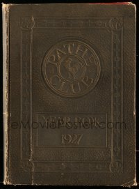 5d036 PATHE CLUB 1927 YEARBOOK hardcover exhibitor book '27 great full-page images of top stars!