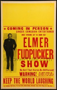 5k018 ELMER FUDPUCKER SHOW WC '70s the act that dares to be different, keep the world laughing!
