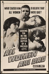 5t032 ALL WOMEN ARE BAD 1sh '69 Peter Bradford is seeking sin in the lower depths of a wicked city