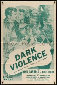 5t040 ANGEL IN EXILE 1sh R54 John Carroll, Adele Mara, bullets couldn't stop him, Dark Violence!