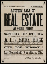 6b493 AUCTION SALE OF REAL ESTATE 21x29 special 1895 one top buggy and more!