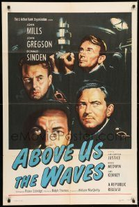 6f020 ABOVE US THE WAVES 1sh '56 art of John Mills & English WWII sailors at periscope in sub!