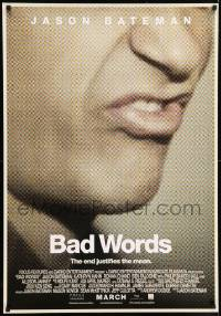 6j061 BAD WORDS advance Canadian 1sh '14 Jason Bateman, the end justifies the mean!
