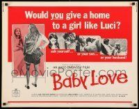 6k029 BABY LOVE 1/2sh '69 would you give a home to a girl like Luci, a BAD girl!