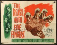 6k034 BEAST WITH FIVE FINGERS 1/2sh '47 Peter Lorre, Robert Alda, Andrea King, cool hand art, rare