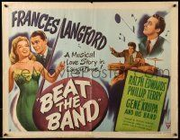 6k035 BEAT THE BAND style B 1/2sh '47 artwork of sexy Frances Langford & Gene Krupa playing drums!