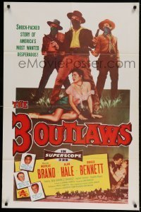 7b002 3 OUTLAWS 1sh 1956 Neville Brand & Alan Hale Jr, America's most wanted desperados!